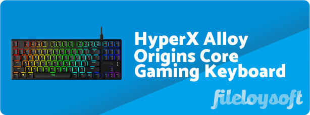 HyperX Alloy Origins Core Software, Driver, Manual, Download