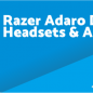 Razer Adaro DJ Driver, Software, Manual, Download