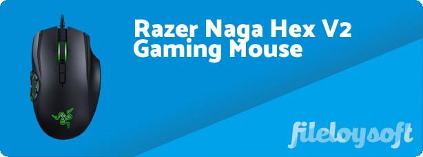 Razer Naga Hex V2 Software, Drivers, Download for Windows, Mac