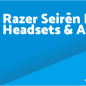 Razer Seirēn Elite Driver, Software, Manual, Download