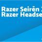Razer Seirēn X Driver, Software, Manual, Download