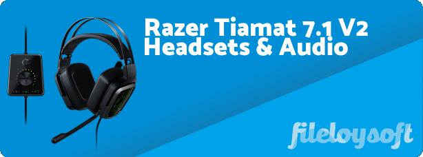 Razer Tiamat 7.1 V2 Driver, Software, Manual, Download